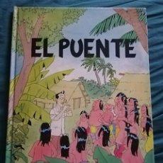 Cómics: ELPUENTE. MINISTERIO DE ECONOMÍA Y HACIENDA . Lote 171781307