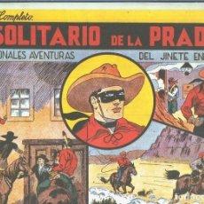 Cómics: EL LLANERO SOLITARIO (LONE RANGER) FACSIMIL: EL SOLITARIO DE LA PRADERA. Lote 171805132