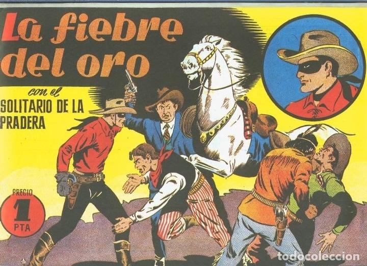 EL LLANERO SOLITARIO (LONE RANGER) FACSIMIL: LA FIEBRE DEL ORO (Tebeos y Comics Pendientes de Clasificar)