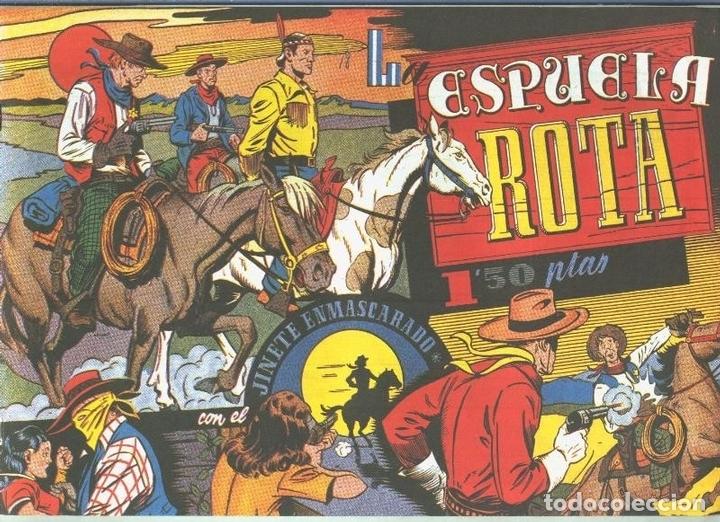EL LLANERO SOLITARIO (LONE RANGER) FACSIMIL: LA ESPUELA ROTA (Tebeos y Comics Pendientes de Clasificar)