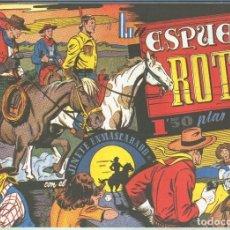 Cómics: EL LLANERO SOLITARIO (LONE RANGER) FACSIMIL: LA ESPUELA ROTA. Lote 171805367