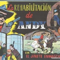 Cómics: EL LLANERO SOLITARIO (LONE RANGER) FACSIMIL: LA REHABILITACION DE ANDY. Lote 171805447