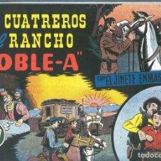 Cómics: EL LLANERO SOLITARIO (LONE RANGER) FACSIMIL: LOS CUATREROS DEL RANCHO DOBLE A. Lote 171805470