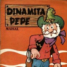 Cómics: DINAMITA PEPE-1 (MAISAL, 1978) CON RAFA, CASCAJO, ZUMEL, ROBERTO, IÑAKI Y VEGA.. Lote 172184955