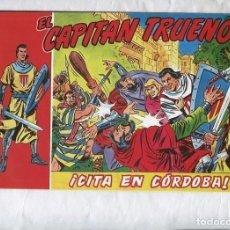 Cómics: TEBEO FACSIMIL CITA EN CORDOBA DE EL CAPITAN TRUENO. Lote 172296643
