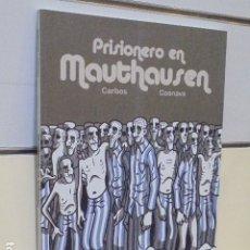 Cómics: PRISIONERO EN MAUTHAUSEN CARBOS Y COSNAVA - EDICIONS DE PONENT - OFERTA. Lote 172305138