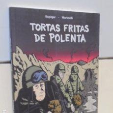 Cómics: TORTAS FRITAS DE POLENTA - EDICIONS DE PONENT - OFERTA. Lote 172306449