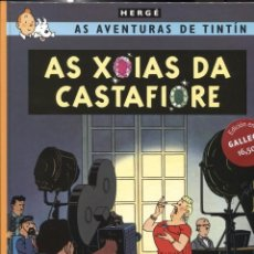 Cómics: AS AVENTURAS DE TINTIN EDICION EN GALLEGO: AS XOIAS DA CASTAFIORE. Lote 160246970