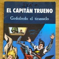 Cómics: TEBEO EL CAPITÁN TRUENO - GODOFREDO EL TIRANUELO. Lote 172801909