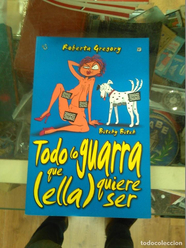 BITCHY BITCH. TODO LO GUARRA QUE ELLA QUIERE SER (ROBERTA GREGORY) RECERCA, 2003 (Tebeos y Comics - Comics otras Editoriales Actuales)
