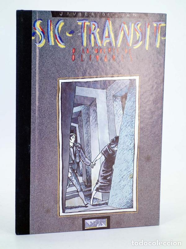 COLECCIÓN IMPOSIBLE 5. SIC TRANSIT O LA MUERTE DE OLIVARES (JAVIER DE JUAN) ARREBATO, 1984. OFRT (Tebeos y Comics - Comics otras Editoriales Actuales)
