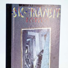 Cómics: COLECCIÓN IMPOSIBLE 5. SIC TRANSIT O LA MUERTE DE OLIVARES (JAVIER DE JUAN) ARREBATO, 1984. OFRT. Lote 172960377