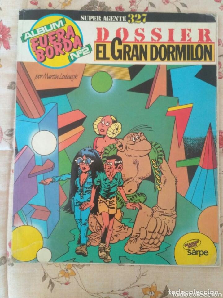 ALBUM FUERABORDA N°2 SUPER AGENTE 327 DOSSIER EL GRAN DORMILON (Tebeos y Comics - Comics otras Editoriales Actuales)