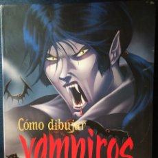 Cómics: COMO DIBUJAR VAMPIROS Y OTRAS CRIATURAS DE LA NOCHE. CHRIS HART. EDITORIAL SM. COMIC. GÓTICOS. ZOMBI. Lote 172999447