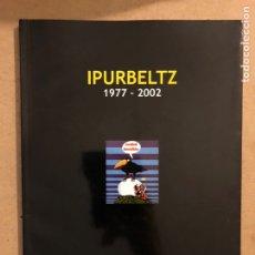 Cómics: IPURBELTZ 1977-2002 (EUSKAL KOMIKIA). VV.AA. EREIN ARGITALETXEA 2002. EUSKARAZ. KOMIK. Lote 173171924