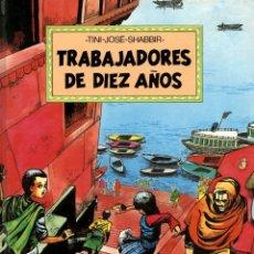 Cómics: TRABAJADORES DE DIEZ AÑOS (INTERMON-EDUCACIÓN SIN FRONTERAS, 1993) DE SHABBIR-TINI-JOSÉ. Lote 173440157