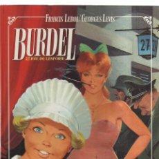 Cómics: BURDEL 27, RUE DE L,ESPOIRE. Lote 173452608