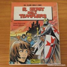 Cómics: EL CLUB DELS CINC, EL SECRET DELS TEMPLERS, SERGE ROSENZWEIG BERNARD DUFOSSE. JUNIOR GRIJALBO 1983. Lote 173508787
