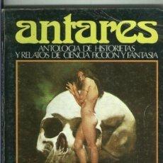 Cómics: ANTARES ANTOLOGIA DE HISTORIETAS Y RELATOS DE CIENCIA FICCION Y FANTASIA. Lote 56708582