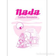 Cómics: COMIC NADA (ESTEBAN HERNANDEZ) . FANZINE PACO ALCAZAR PUÑO MAURO ENTRIALGO. Lote 173944245