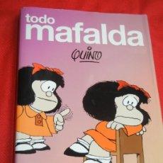 Cómics: TODO MAFALDA, DE QUINO - ED.LUMEN 5A.ED. 2010. Lote 174956153