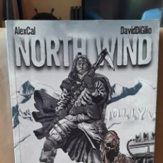 Cómics: -NORTH WIND - EL PATITO EDITORIAL - ALEX CAL & DAVID DIGILIO. Lote 174978960