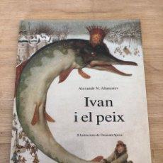 Cómics: IVAN I EL PEIX. Lote 175251692