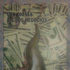 Cómics: BACO: LOS DIOSES DE LOS NEGOCIOS: EDDIE CAMPBELL: LA FACTORIA DE IDEAS. Lote 104284275