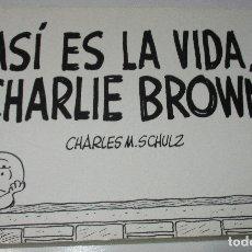 Cómics: ASÍ ES LA VIDA, CHARLIE BROWN, CHARLES M. SCHULZ, EL ALEPH EDITORES 2007. Lote 175551178