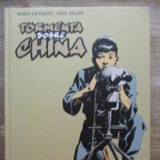 Cómics: TORMENTA SOBRE CHINA - ROGER LECUREUX - PAUL GILLON - TAPA DURA - MUY BUEN ESTADO - GLÉNAT. Lote 175582370
