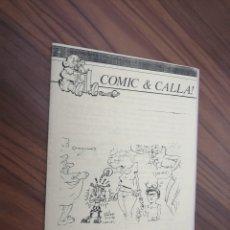 Cómics: COMIC & CALLA 1. REVISTA DE GRAPA SOBRE COMIC. GRANADA. BUEN ESTADO. RARISIMA. Lote 194742311