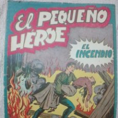Cómics: EL PEQUEÑO HÉROE EL INCENDIO ORIGINAL GRABADO PUES TIENE PORTADA CONTRAPORTADA SUELTAS. Lote 175627679