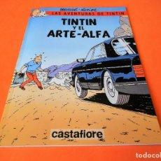 Cómics: TINTIN. LAS AVENTURAS DE TINTIN. TINTIN Y EL ARTE- ALFA. RODIER. CASTAFIORE. SOLO COLECCIONISTAS.. Lote 175673687