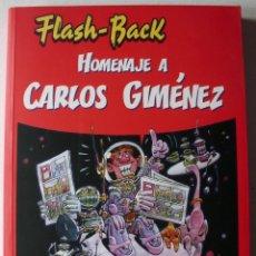 Comics : FLASH BACK 2. HOMENAJE A CARLOS GIMENEZ . Lote 175895650