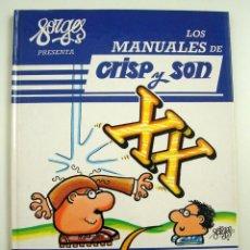 Cómics: FORGES LOS MANUALES DE CRISP Y SON - TOMO 1 AÑO 1985 1ª EDIC. TAPA DURA. Lote 175906344