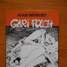 Cómics: GARI FOLCH - JOAN MUNDET - DOLMEN EDITORIAL - TAPA DURA (GC). Lote 176057220