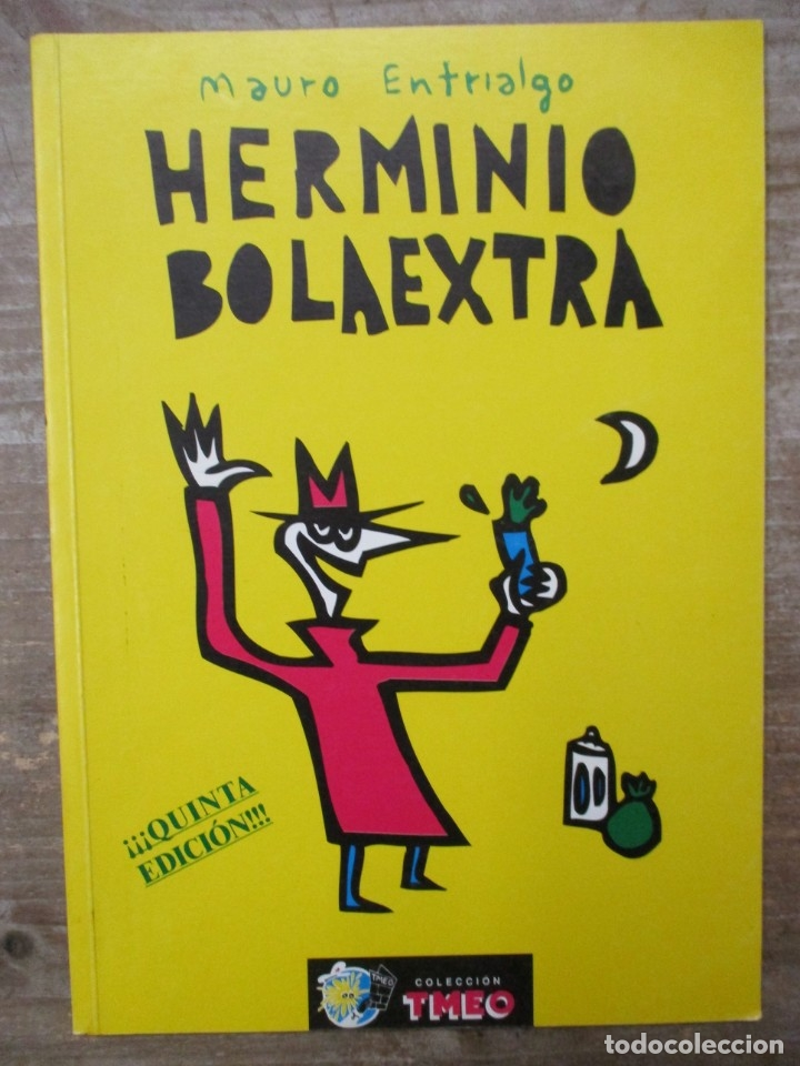 HERMINIO BOLA EXTRA - MAURO ENTRIALGO - COLECCION TMEO (Tebeos y Comics - Comics otras Editoriales Actuales)
