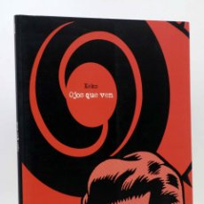 Cómics: PAPERS GRISOS. OJOS QUE VEN (KEKO) DE PONENT, 2012. OFRT ANTES 19E. Lote 192230196