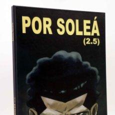 Cómics: CREPÚSCULO 15. POR SOLEÁ 2.5 (ANTONIO NAVARRO) DE PONENT, 2008. OFRT ANTES 19E. Lote 269748903