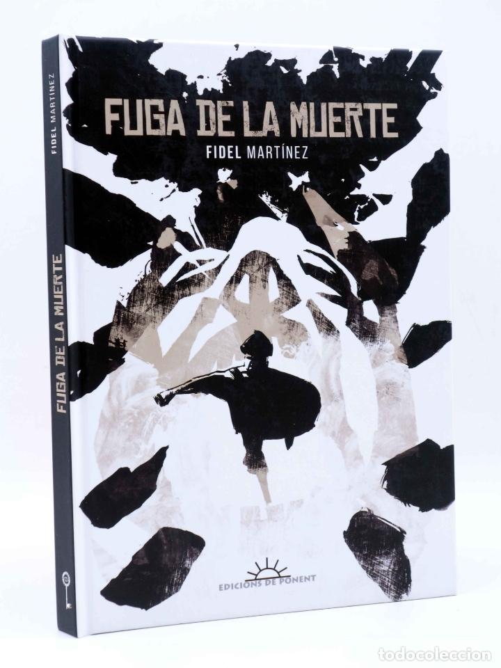 EL CUARTO OSCURO 5. FUGA DE LA MUERTE (FIDEL MARTÍNEZ) DE PONENT, 2016. OFRT ANTES 20E (Tebeos y Comics - Comics otras Editoriales Actuales)