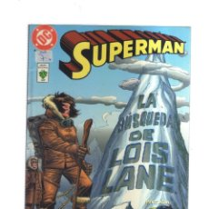 Cómics: SUPERMAN LA BUSQUEDA DE LOIS LANE. Lote 176341057