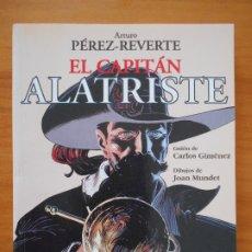 Cómics: EL CAPITAN ALATRISTE - ARTURO PEREZ-REVERTE - GUION CARLOS GIMENEZ, DIBUJOS JOAN MUNDET (K1). Lote 176556762