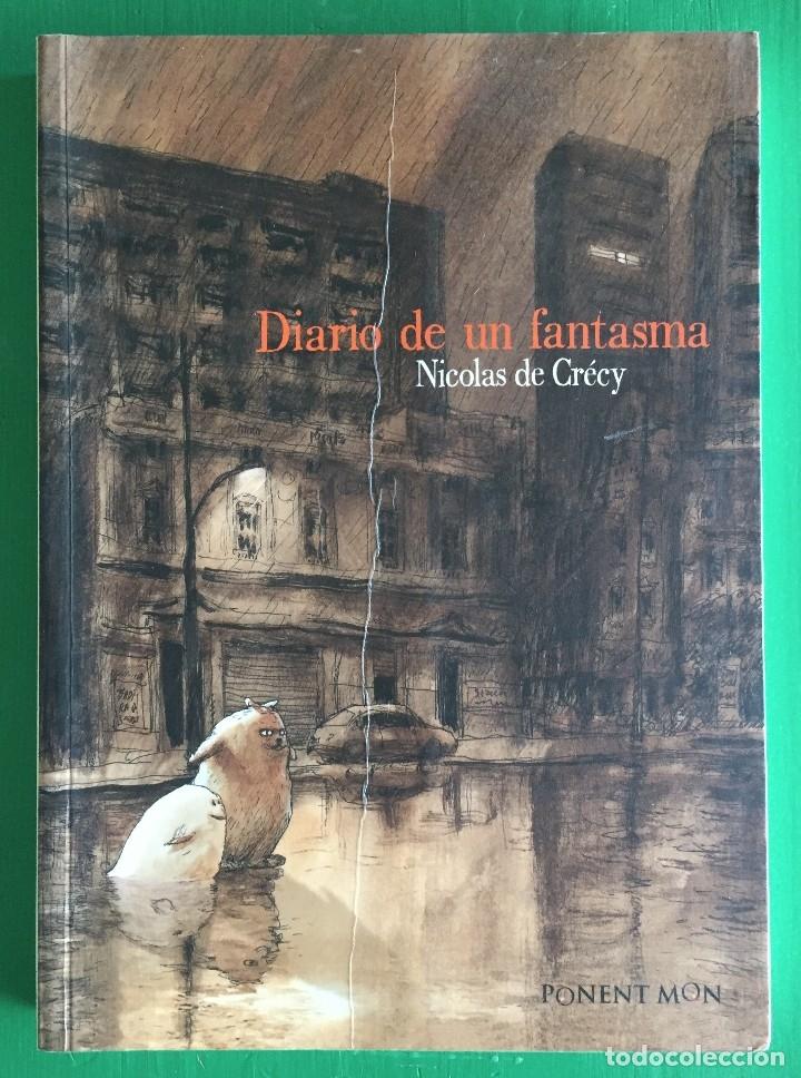 DIARIO DE UN FANTASMA, DE NICOLAS DE CRÉCY (Tebeos y Comics - Comics otras Editoriales Actuales)