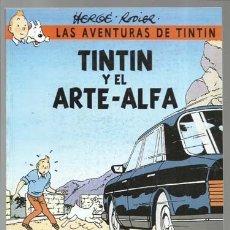 Cómics: TINTIN Y EL ARTE -ALFA, CASTAFIORI, IMPECABLE. Lote 176853750