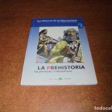 Cómics: LA HISTORIA DE LA HUMANIDAD (ZOPPI, E.) 2 LA PREHISTORIA. LAS PRIMERAS CIVILIZACIONES.. Lote 176952255