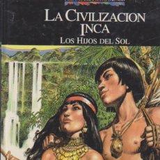 Cómics: RELATOS DEL NUEVO MUNDO. LA CIVILIZACIÓN INCA. LOS HIJOS DEL SOL. TAPA DURA 33X25. PLANETA AGOSTINI. Lote 177252265