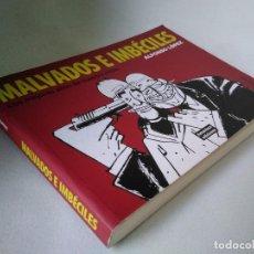 Cómics: ALFONSO LÓPEZ. MALVADOS E IMBÉCILES. LOS MEJORES AÑOS DE NUESTRA CRISIS.. Lote 177431510