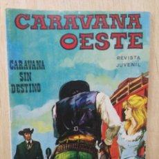 Comics: CARAVANA OESTE - Nº 73, CARAVANA SIN DESTINO - ED. VILMAR. Lote 177640162