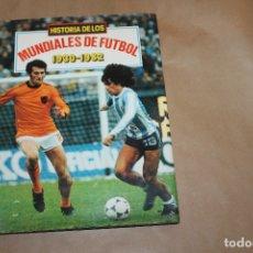 Cómics: HISTORIA DE LOS MUNDIALES DE FUTBOL 1930-1982, TAPA DURA, DE JAIME LIBROS. Lote 177668378