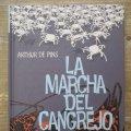 Lote 177936004: MARCHA DEL CANGREJO III - LA REVOLUCION DE LOS CANGREJOS - ARTHUR DE PINS - TAPA DURA